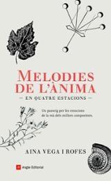 Melodies de l´ànima - Vega Rofes, Aina