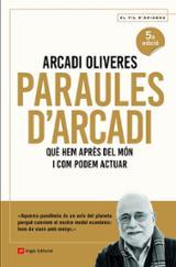 Paraules d´Arcadi - Oliveres, Arcadi