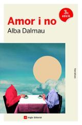 Amor i no - Dalmau, Alba