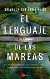 El lenguaje de las mareas - Gutiérrez Solis, Salvador