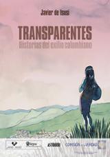 Transparentes. Historias del exilio colombiano - De Isusi, Javier