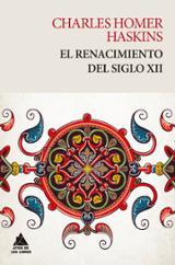 El renacimiento del siglo XII - Haskins, Charles Homer