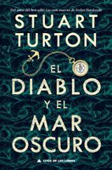 El diablo y el mar oscuro - Turton, Stuart