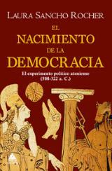El nacimiento de la democracia - Sancho Rocher, Laura