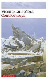 Centroeuropa - Mora, Vicente Luis