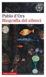 Biografia del silenci - D´Ors, Pablo
