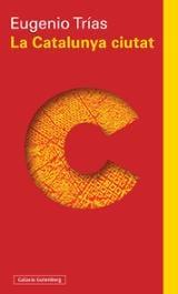La Catalunya Ciutat