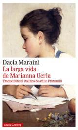 La larga vida de Marianna Ucrìa - Maraini, Dacia