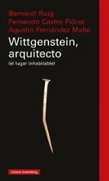 Wittgenstein, arquitecto - Castro Flórez, Fernando