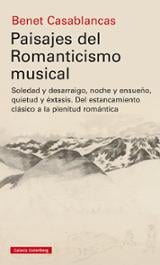 Paisajes del romanticismo musical - Casablancas, Benet