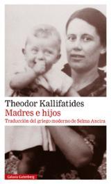 Madres e hijos - Kallifatides, Theodor