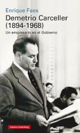 Demetrio Carceller (1894-1968) - Faes, Enrique