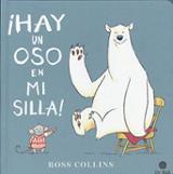 Hay un oso en mi silla - Collins, Ross