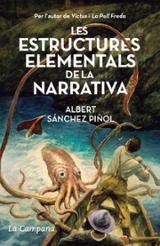 Les estructures elementals de la narrativa - Sánchez Piñol, Albert