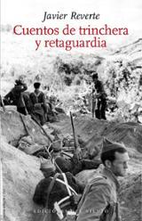 Cuentos de trinchera y retaguardia - Reverte, Javier