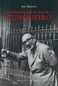 Un hombre que se parecía a Cunqueiro - Besteiro, José