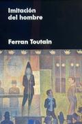 Imitación del hombre - Toutain, Ferran