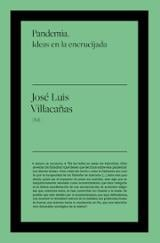 Pandemia. Ideas en la encrucijada - Villacañas, José luis (ed.)
