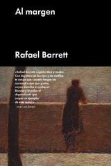 Al margen - Barrett, Rafael