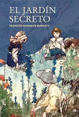 El Jardín secreto - Hodgson Burnett, Frances