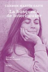 La búsqueda del interlocutor - Martin Gaite, Carmen