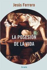 La posesión de la vida - Ferrero, Jesús