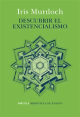Descubrir el Existencialismo - Murdoch, Iris
