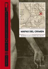Mapas del crimen. Regreso a los lugares del delito - Gray, Drew