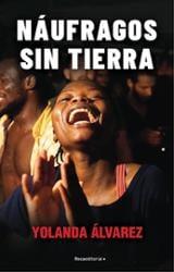 Náufragos sin tierra - Álvarez, Yolanda
