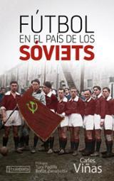 Fútbol en el país de los sóviets - Viñas, Carles