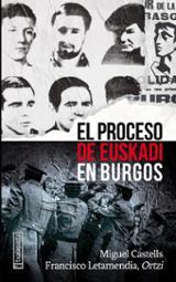 El proceso de Euskadi en Burgos - Castells, Miguel