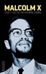 Vida y voz de un hombre negro - Malcolm X