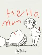 Hello, Mum - Dunbar, Polly