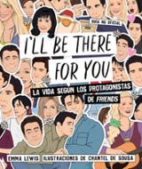 I´ll be there for you - de Sousa, Chantel