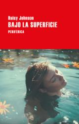 Bajo la superficie - Johnson, Daisy