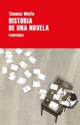 Historia de una novela - Wolfe, Thomas