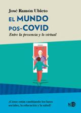 El mundo pos-COVID - Ubieto, José Ramón