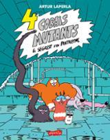 4 cobais mutants - Laperla, Artur