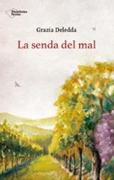 La senda del mal - Deledda, Grazia
