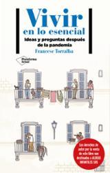 Vivir en lo esencial - Torralba, Francesc