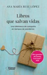 Libros que salvan vidas - Ruiz López, Ana María