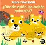 ¿Dónde viven los animales bebés? - Baretti, Sonia