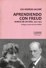 Aprendiendo con Freud. Diario de un año 1912-1913 - Andreas-Salomé, Lou