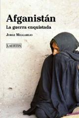 Afganistán. La guerra enquistada - Melgarejo, José