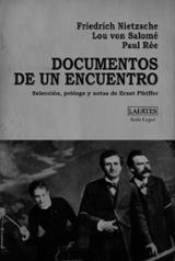 Documentos de un encuentro - Nietzsche, Friedrich