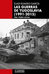 La guerra de Yugoslavia (1991-2015) - Romero García, Eladi