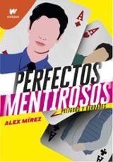 Perfectos mentirosos 2 - Mírez, Alex