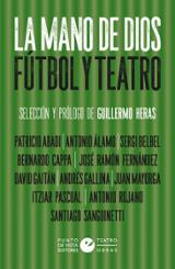 La mano de dios. Fútbol y teatro - AAVV