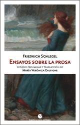 Ensayos sobre la prosa - Schlegel, Friedrich