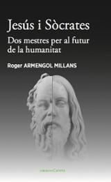 Jesús i Sòcrates - Armengol, Roger